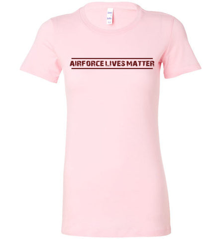 Air Force Lives Matter (in Dark Red) - Women's Tee by TroopsLivesMatter.com