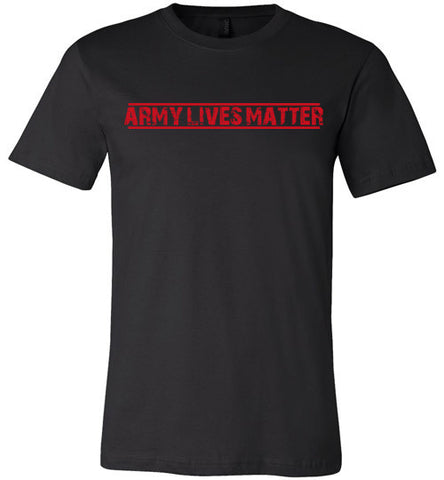 Army Lives Matter (in Red) - Men's Tee by TroopsLivesMatter.com