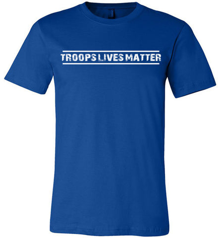 Troops Lives Matter (in White) - Men's Tee