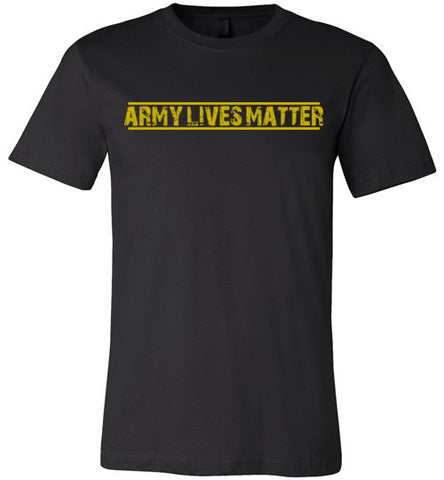 Army Lives Matter (in Yellow) - Men's Tee by TroopsLivesMatter.com