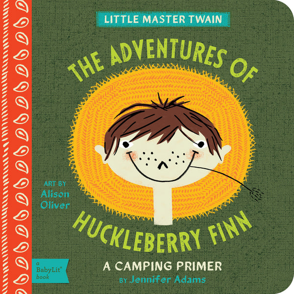 THE ADVENTURES IF HUCKLEBERRY FINN: A CAMPING PRIMER - Lake Millie