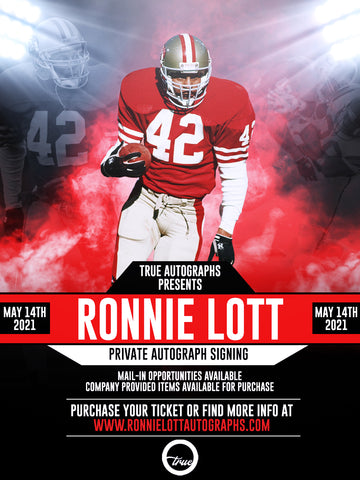 PREMIUM MAIL IN TICKET FOR RONNIE LOTT PRIVATE AUTOGRAPH SIGNING MAY 14TH 2021