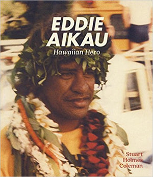 Eddie Aikau Hawaiian Hero Hardcover Book