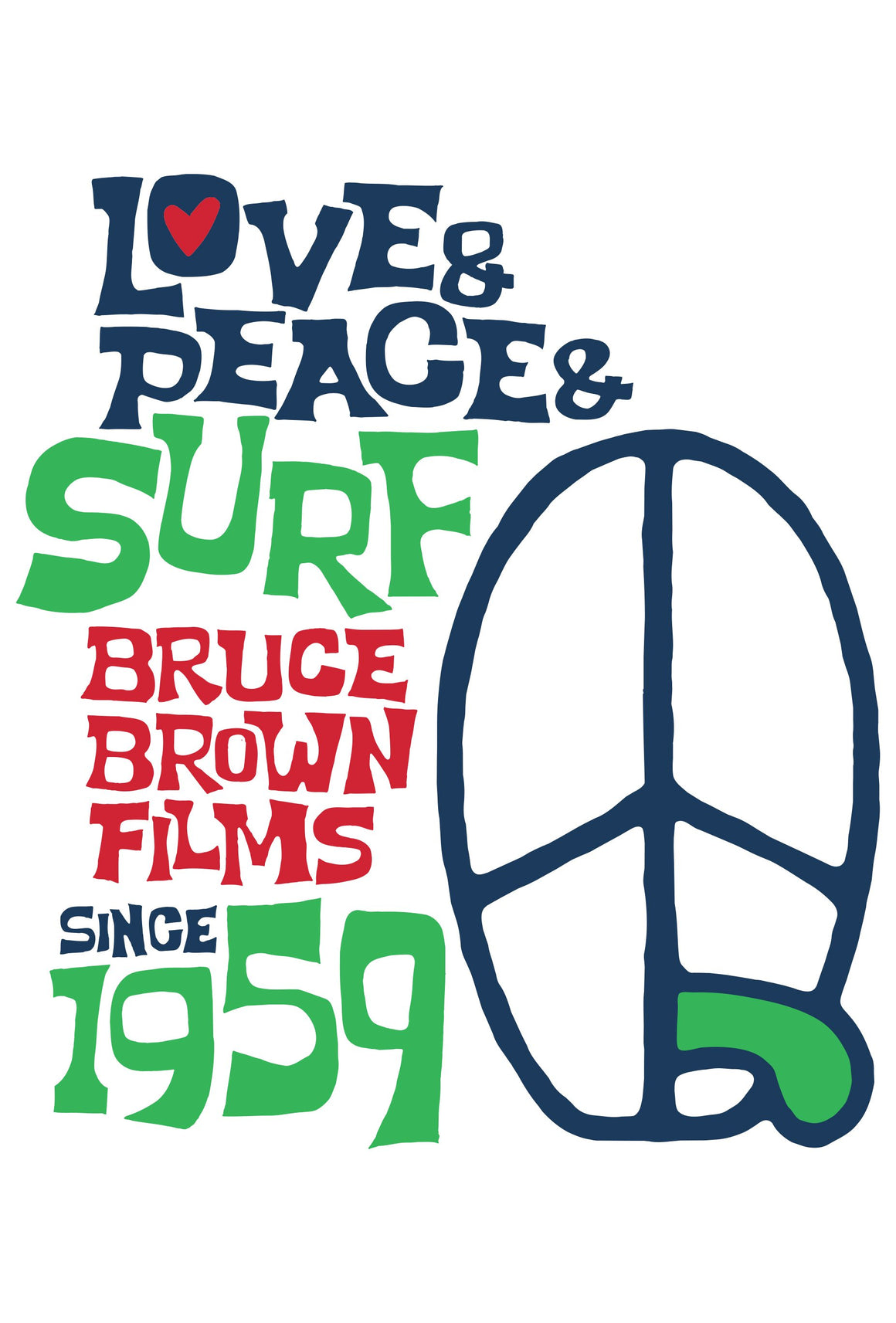 A4 Bruce Brown Love, Peace, & Surf