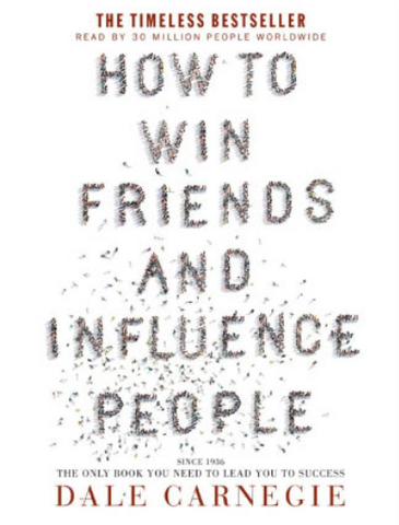 How To Wind Friends and Influence People - Dale Carnegie