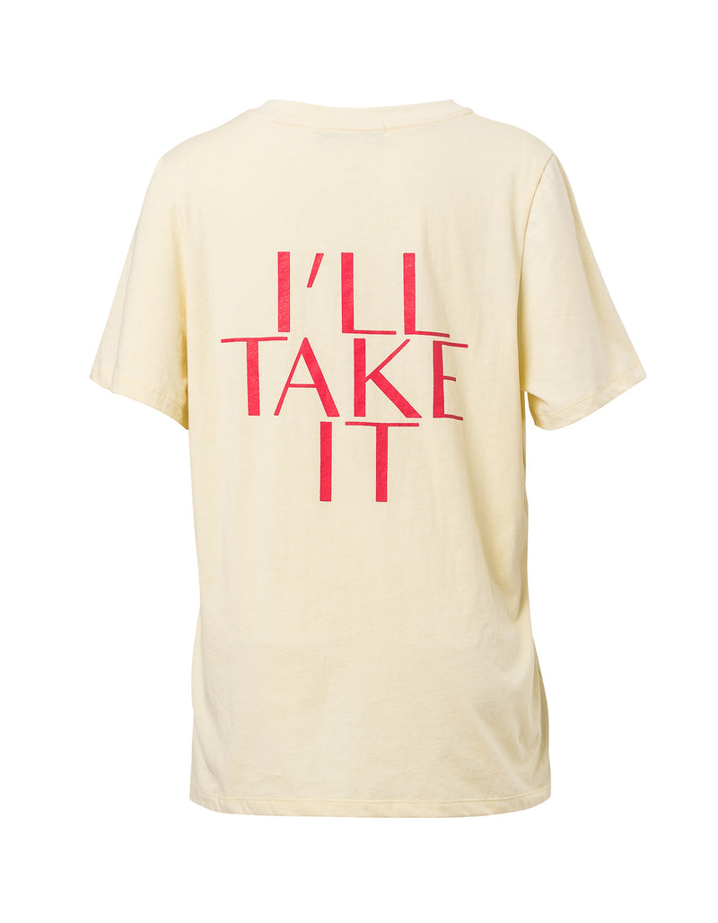 I'll Take It T-Shirt