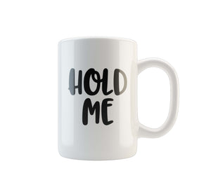MUG HOLD ME - Georgie & Moon