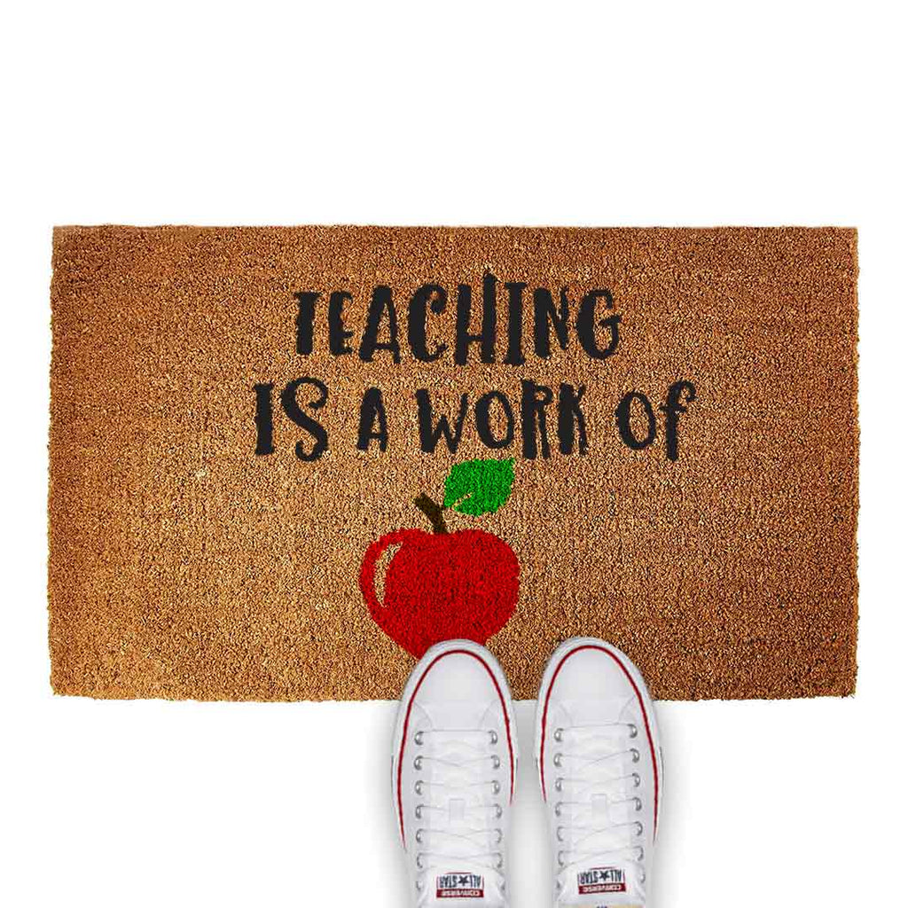 CUSTOM DOORMAT - TEACHING IS A WORK OF HEART - Georgie & Moon