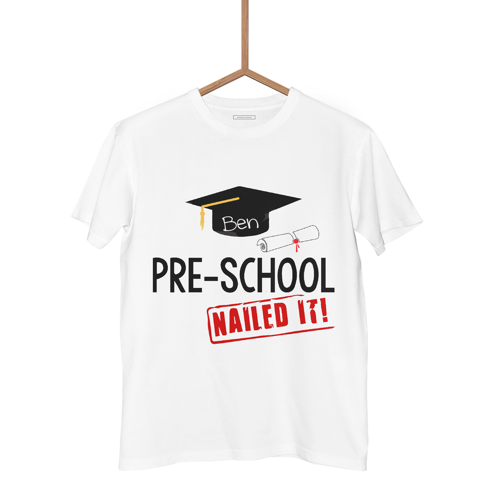 PRE SCHOOL NAILED IT' T SHIRT - Georgie & Moon