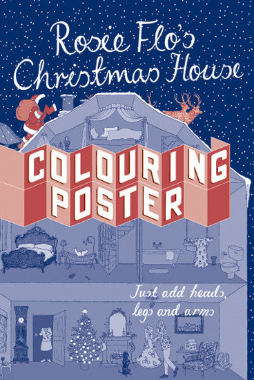 Rosie Flo's Christmas House Colouring Poster