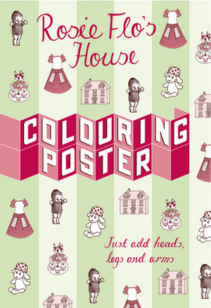 Rosie Flo's colouring house poster