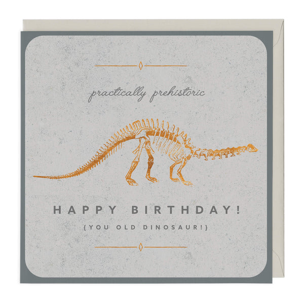 Practically Prehistoric Birthday Card