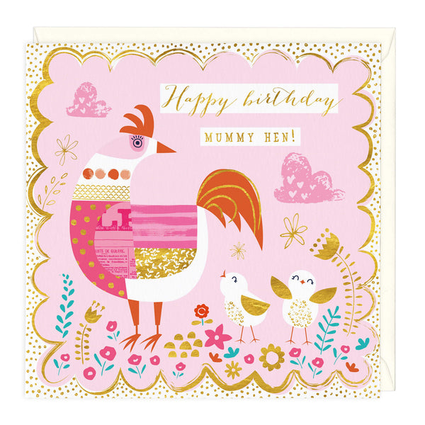 Happy Birthday Mummy Hen Card