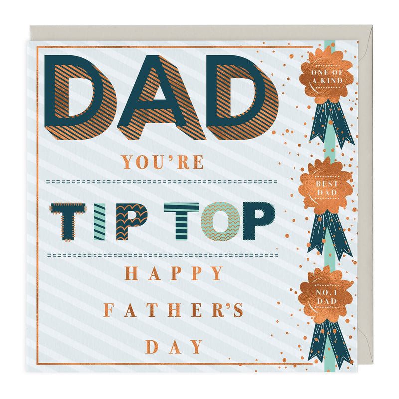 Dad You're Tip Top Father's Day Card