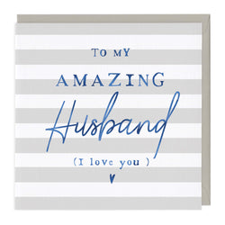 To My Amazing Husband Birthday Card