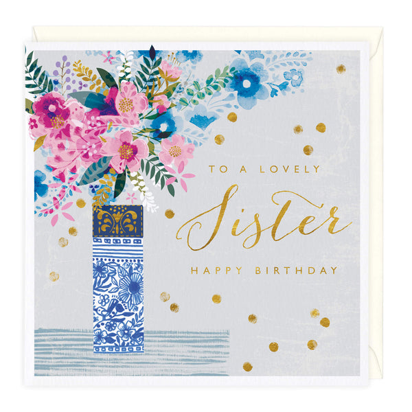 Floral Vase Lovely Sister Birthday Card
