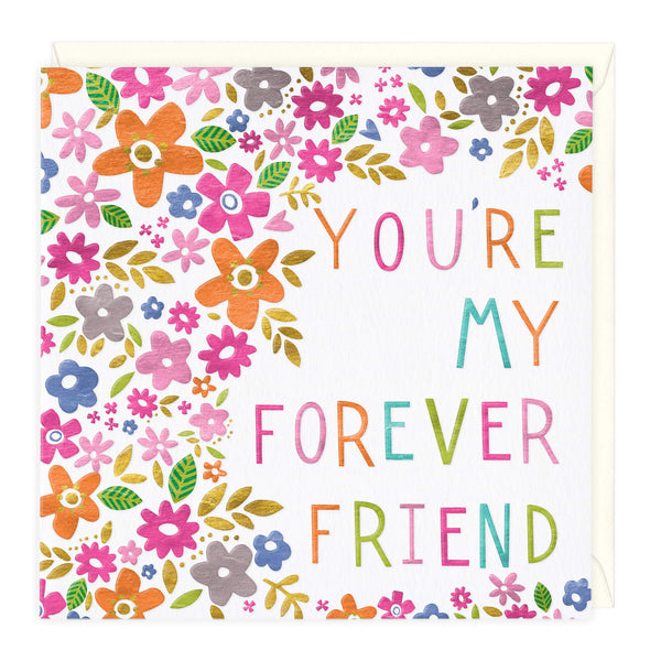 You're My Forever Friend Card