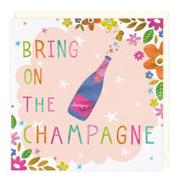 Bring On The Champagne Celebration Card