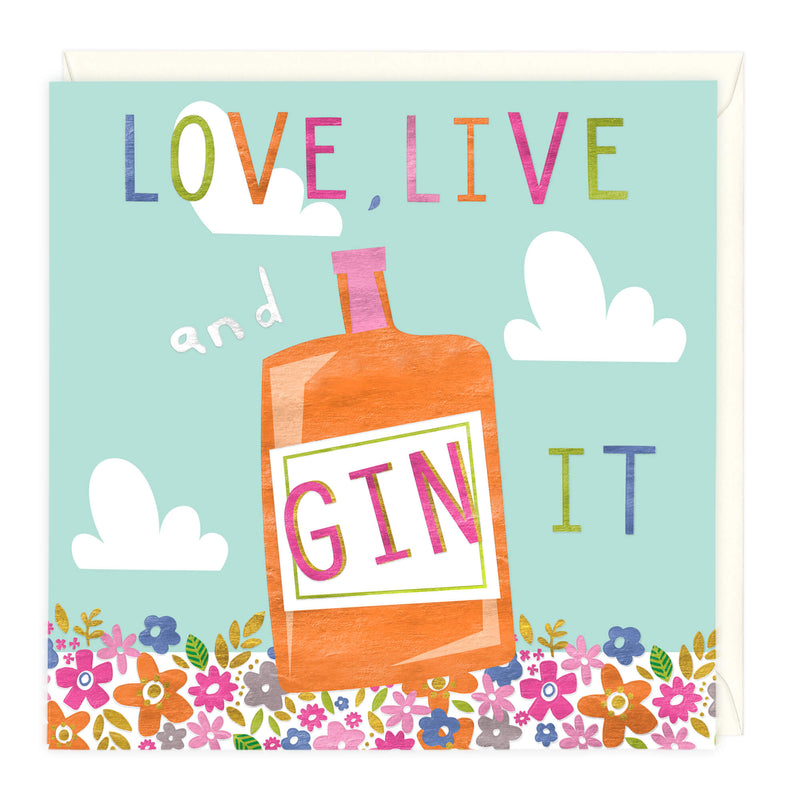 Love, Live & Gin It Card