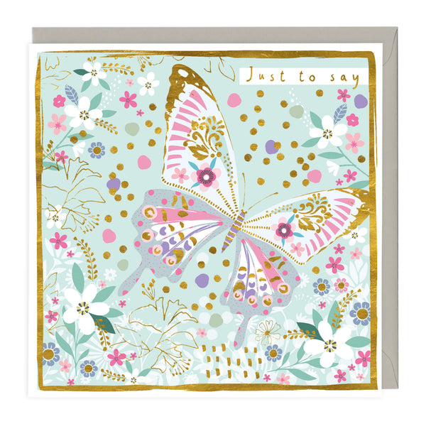 Colourful Butterfly Just To Say Card