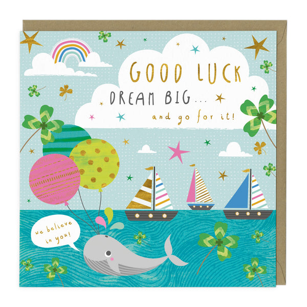 Dream Big Good Luck Card