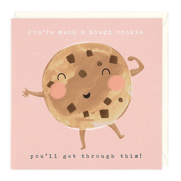 Tough Cookie You'll Get Through This Card