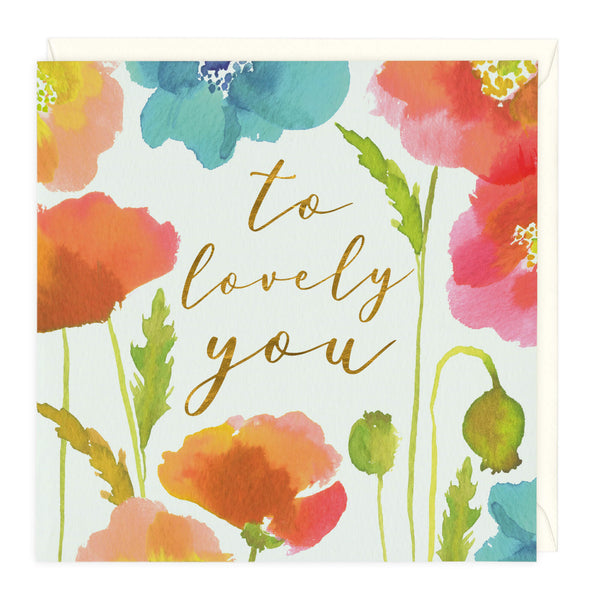 Floral Blooms To Lovely You Card