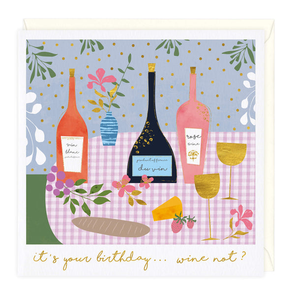 Wine Not Birthday Card