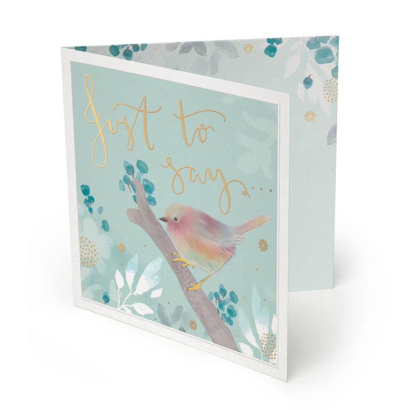 Just To Say Luxury Greeting Card