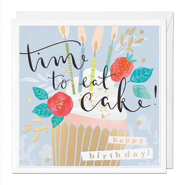 Time To Eat Cake Luxury Birthday Card
