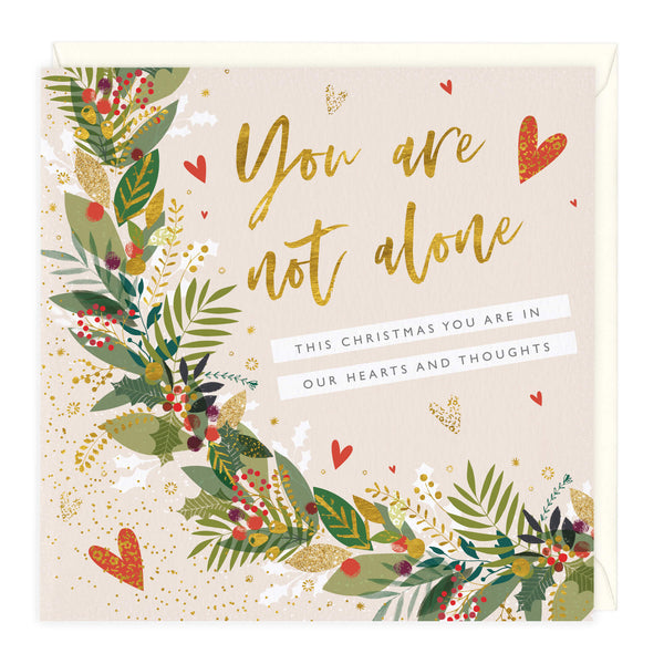 You Are Not Alone This Christmas Card