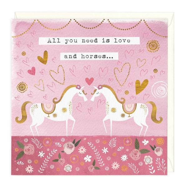 All You Need Is Love And Horses Card