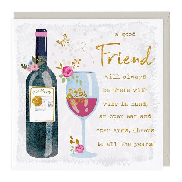 Wine In Hand Friend Card
