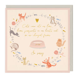 Cats Come Into Our Lives Pet Sympathy Card