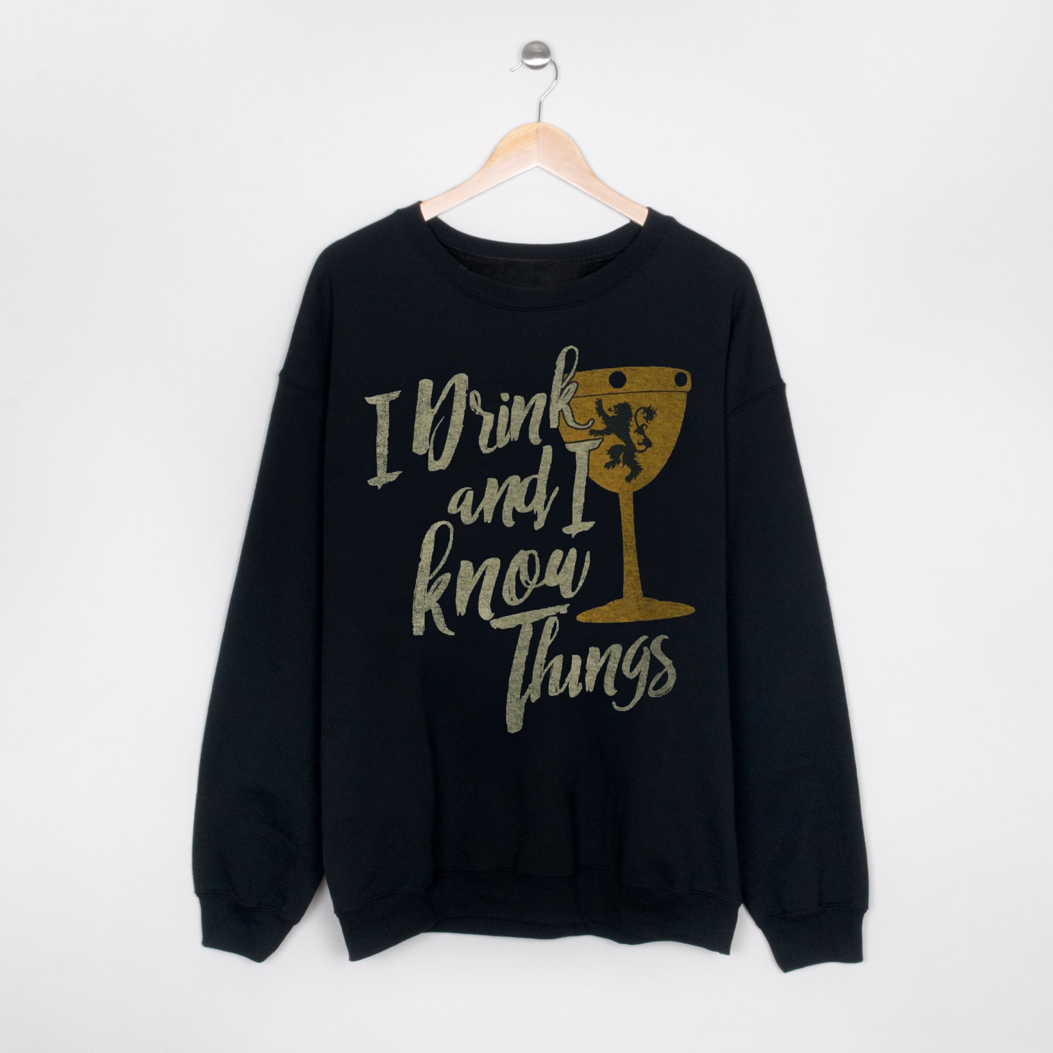 Game of Thrones - Drink and Know Things Sweatshirt