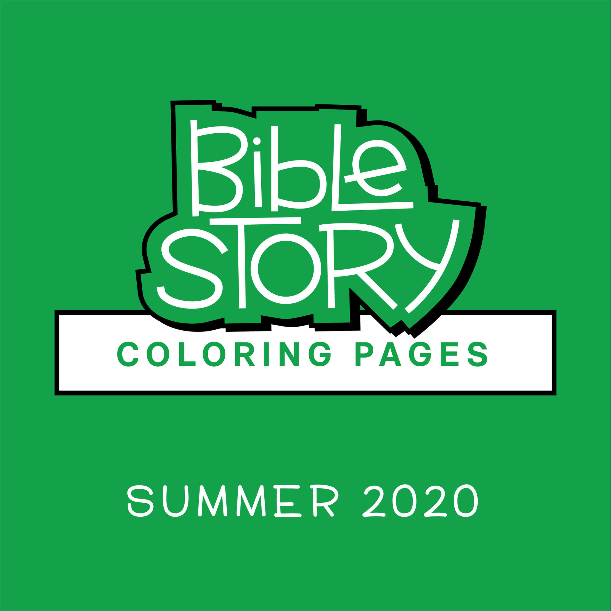 Bible Story Coloring Pages: Summer 2020