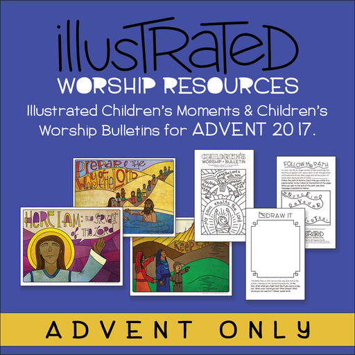Illustrated Worship Resources: Advent 2017
