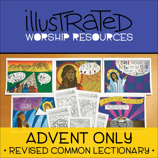 Illustrated Worship Resources: Advent 2016