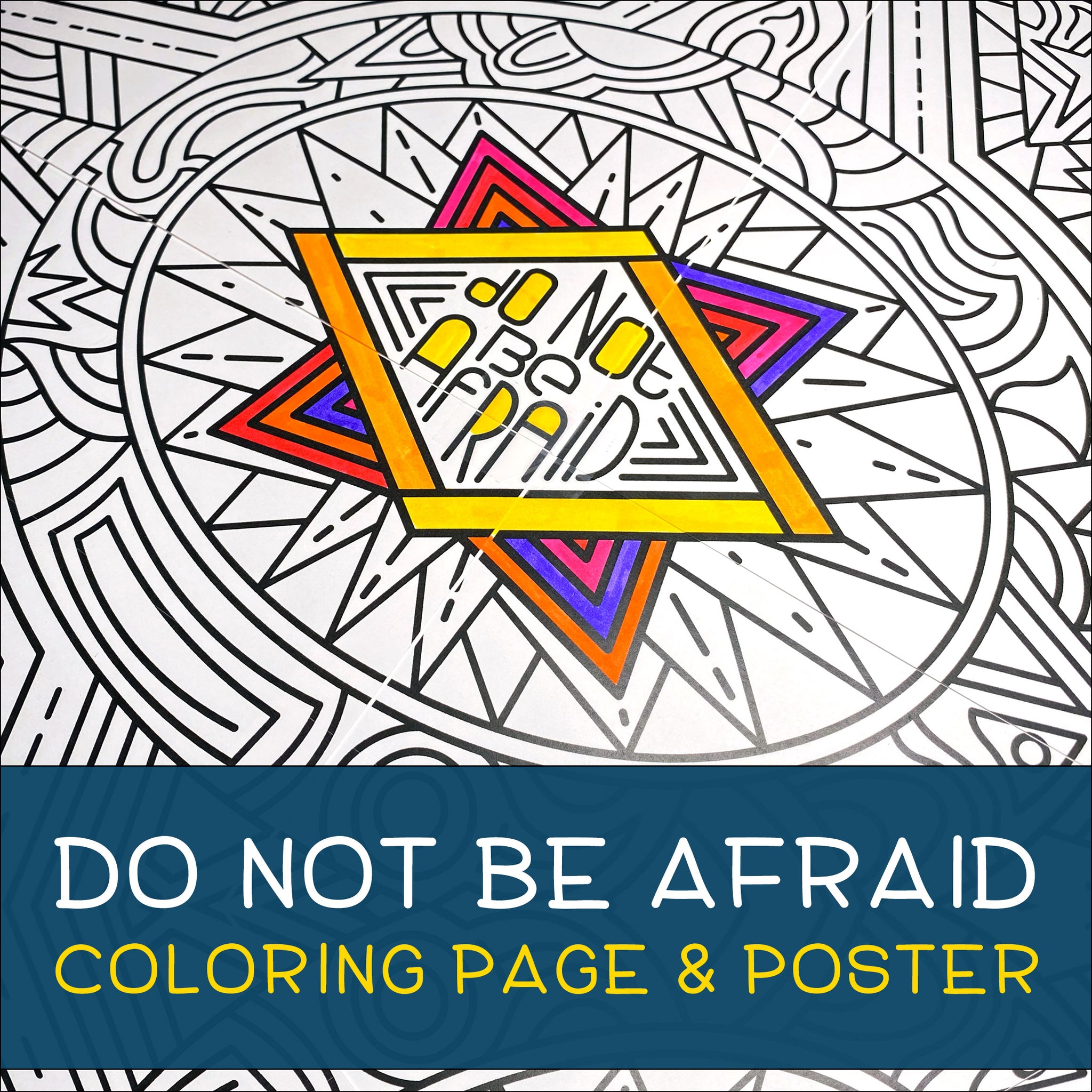 Do Not Be Afraid Coloring Page & Poster