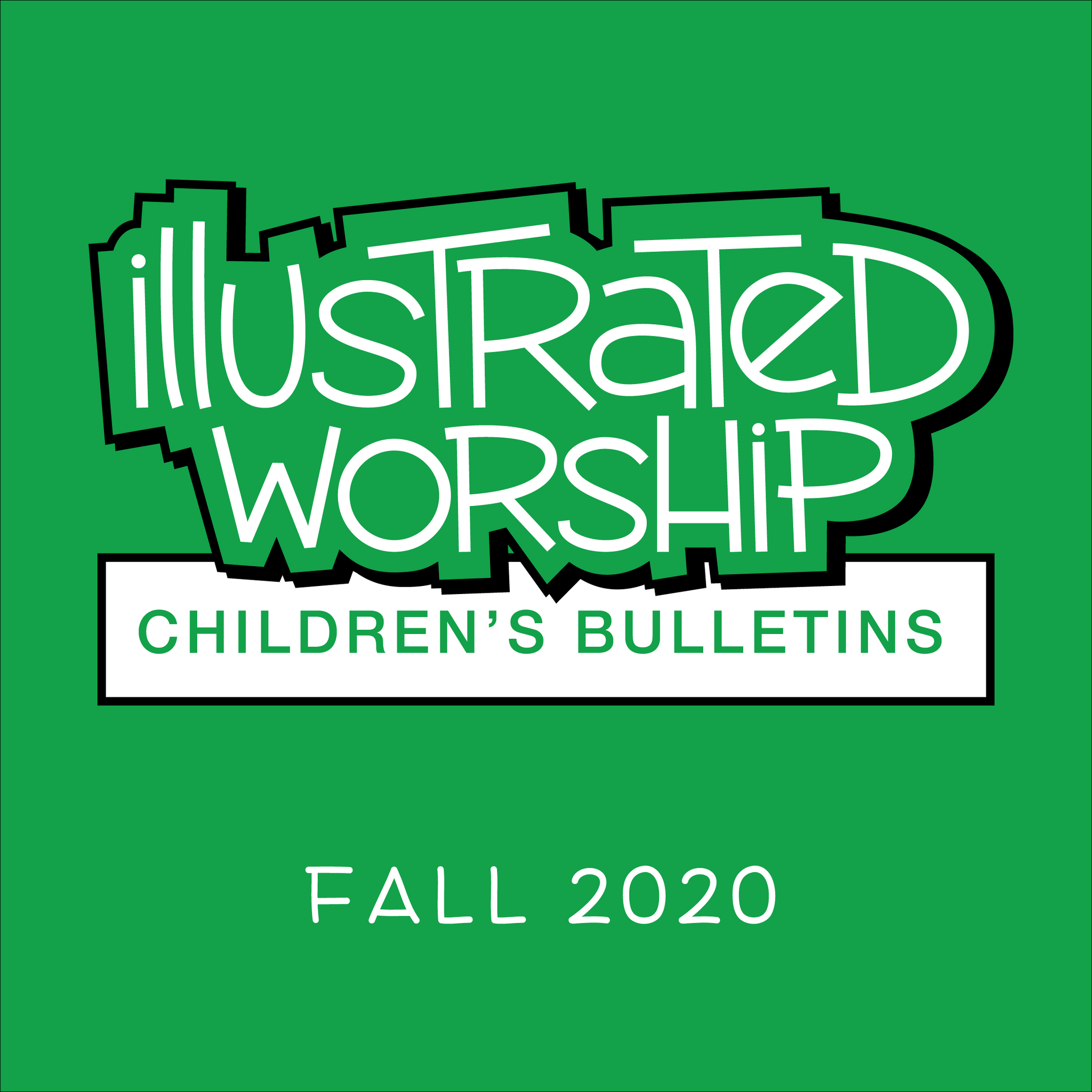 Illustrated Worship Children's Bulletins: Fall 2020