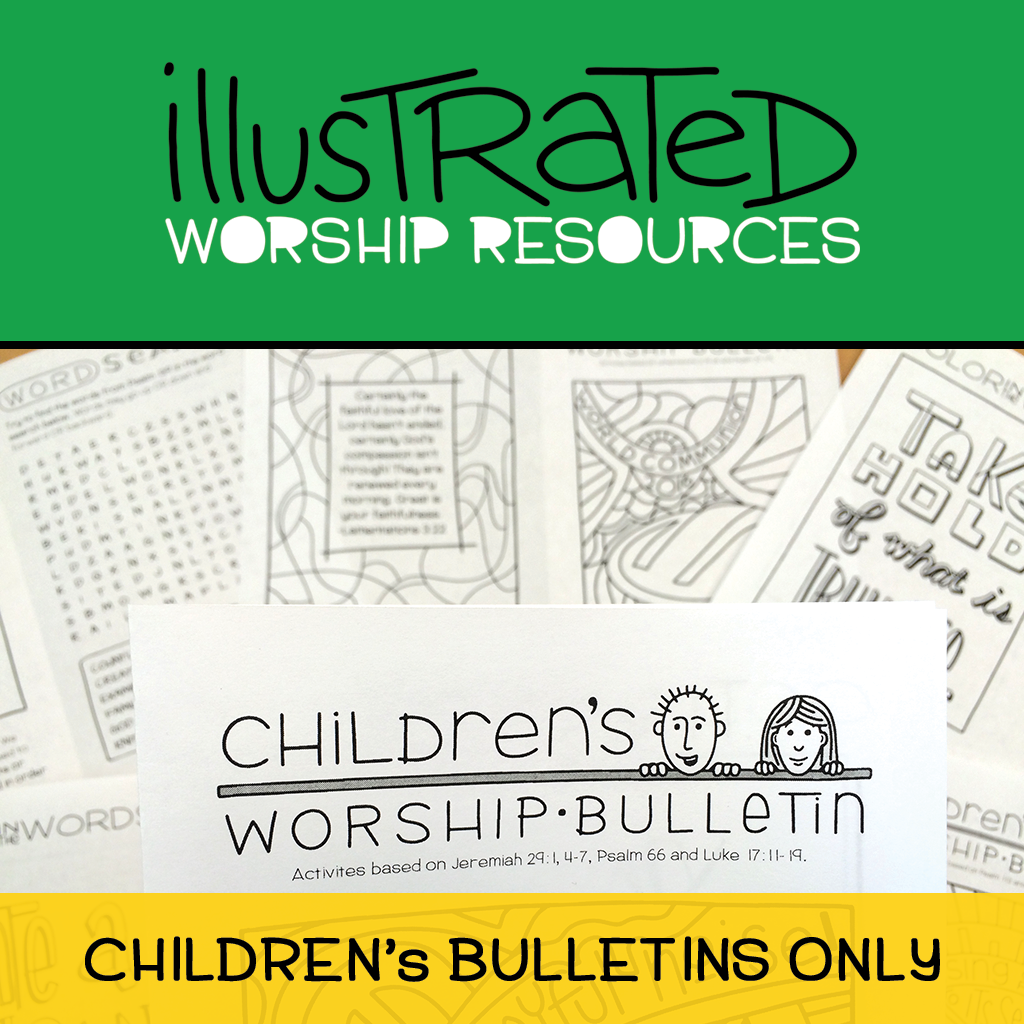 Illustrated Worship Resources - Children's bulletins only