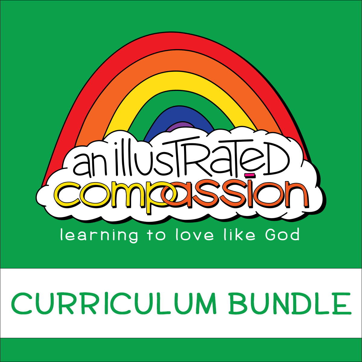 An Illustrated Compassion: Learning to Love Like God Curriculum