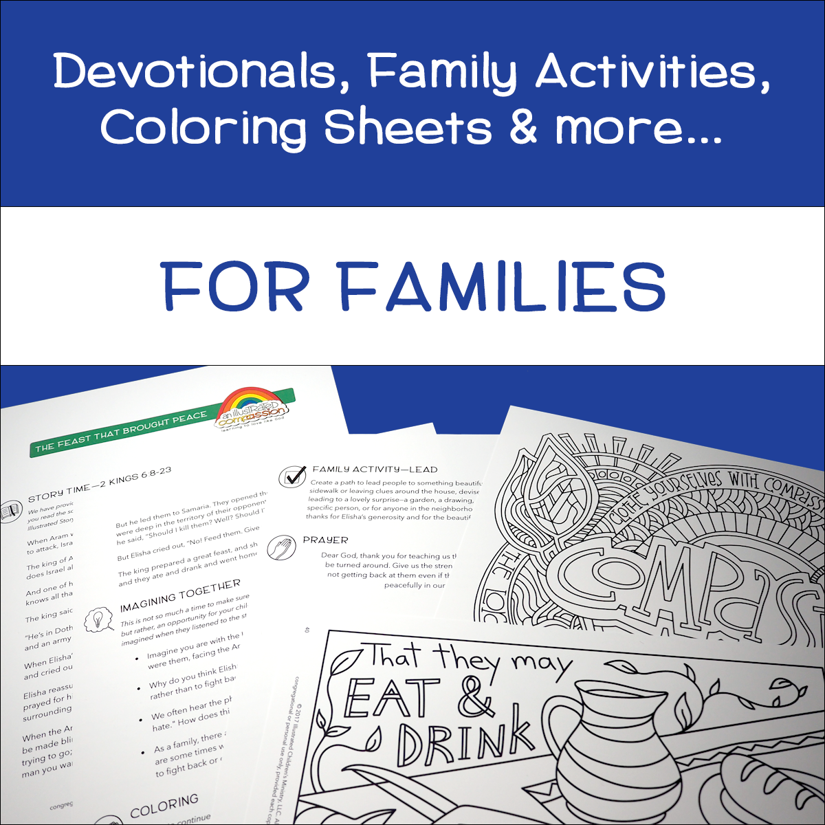 An Illustrated Compassion for Families Devotional, Activities, Coloring Sheets and more