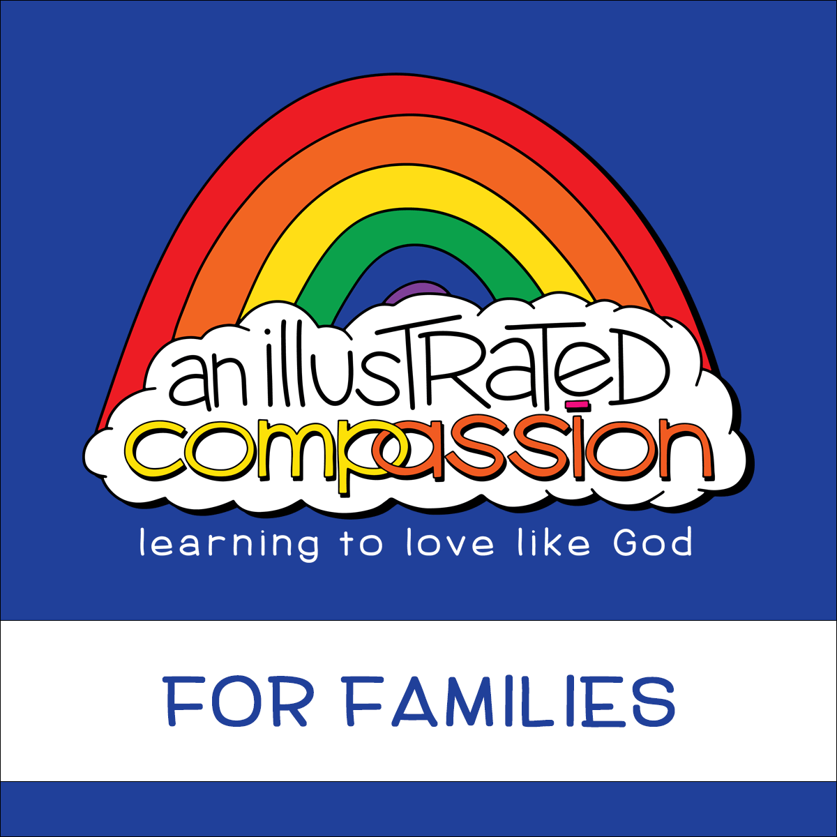 An Illustrated Compassion for Families