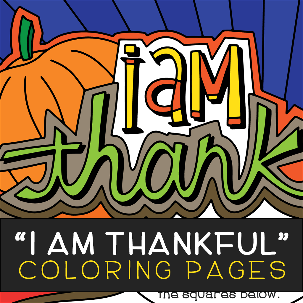 """I am Thankful"" Coloring Pages"