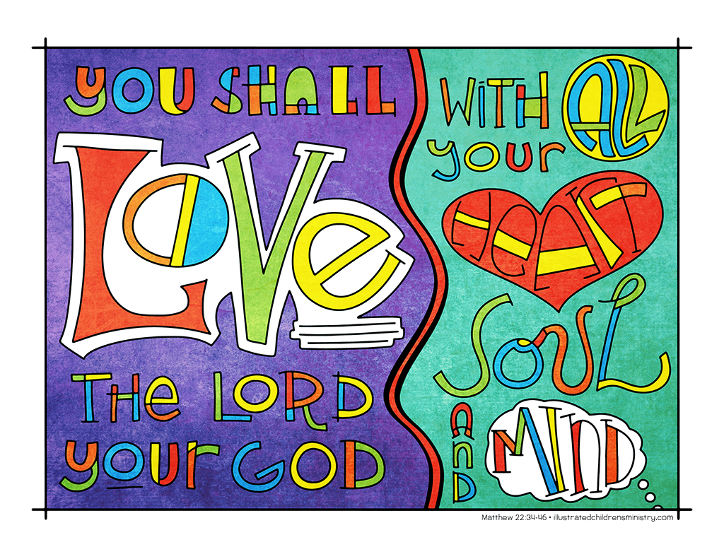 Illustration to accompany children's moment - love the Lord your God