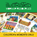 Illustrated Worship Resources - Children's Moments only