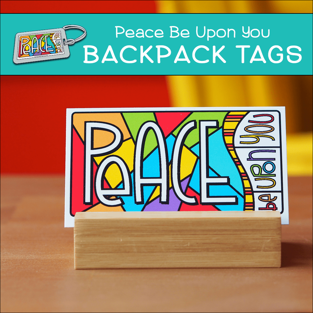 """Peace Be Upon You"" Backpack Tags"