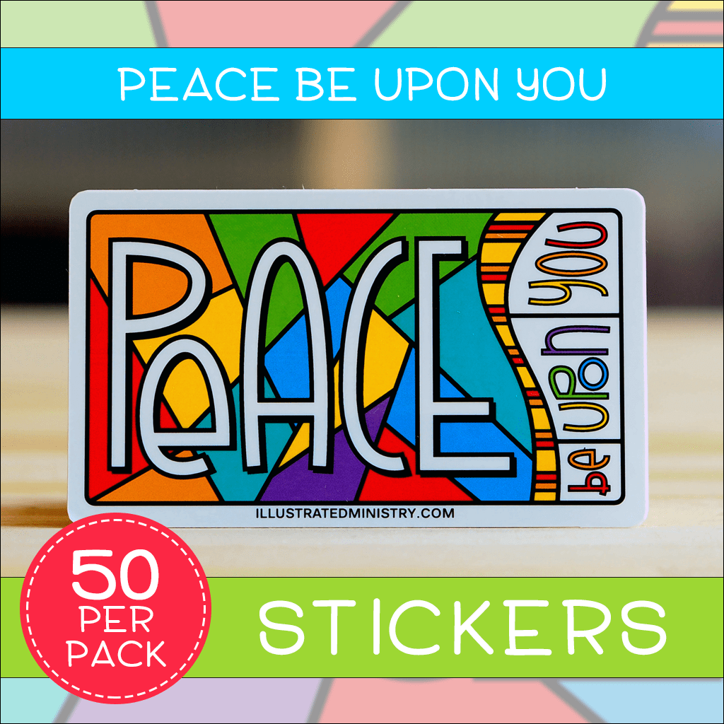 Peace Be Upon You Stickers