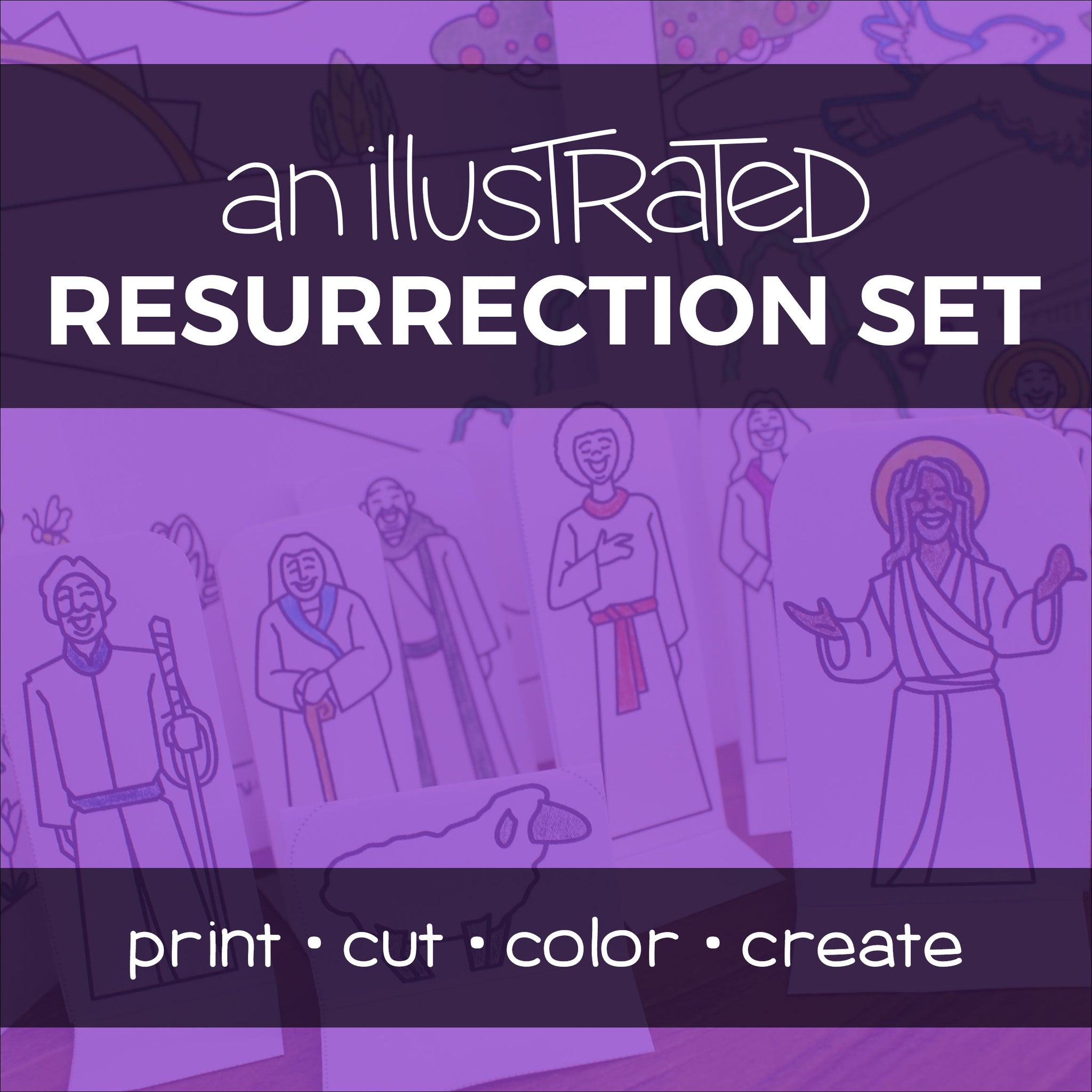 An Illustrated Resurrection Set